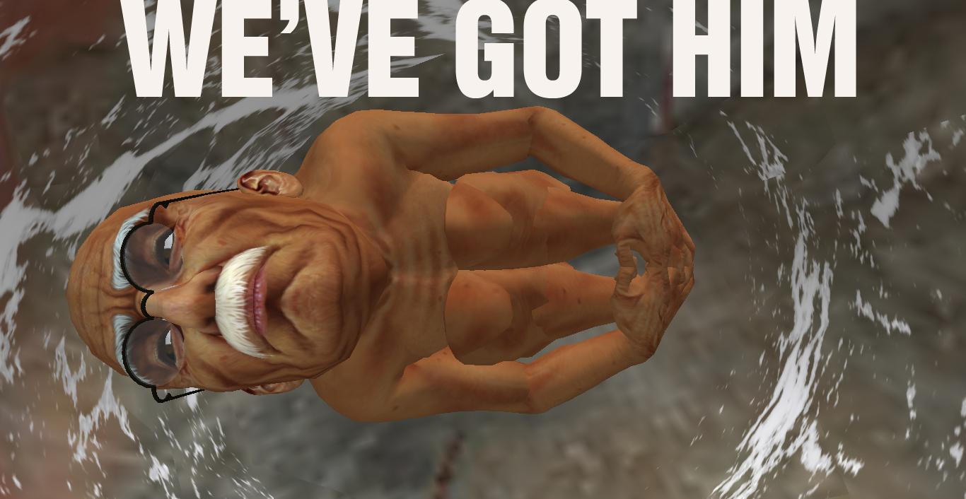 weve-got-him